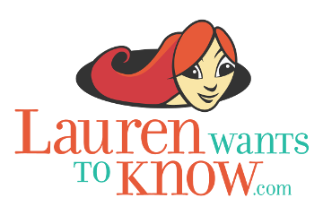 Lauren Wants To Know