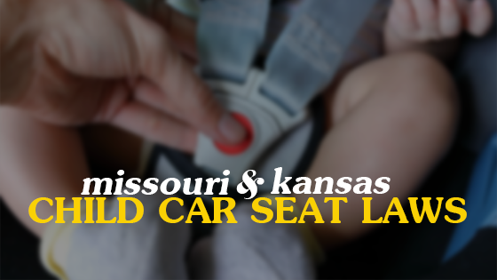 Wondrous Kansas Missouri Child Car Seat Laws By Age Height Evergreenethics Interior Chair Design Evergreenethicsorg